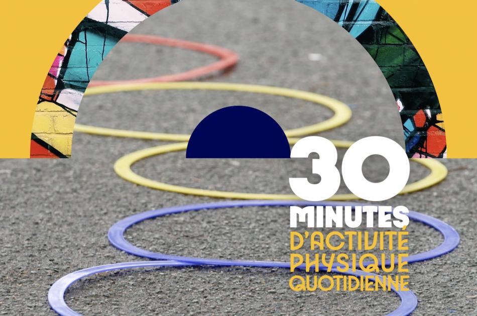 30 minutes d'activité physique quotidienne