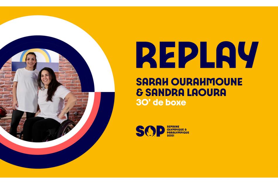 Replay Sarah Ourahmoune et Sandra Laoura